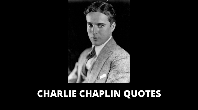 Charlie Chaplin Quotes featured