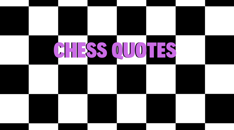Chess Quotes_Featured