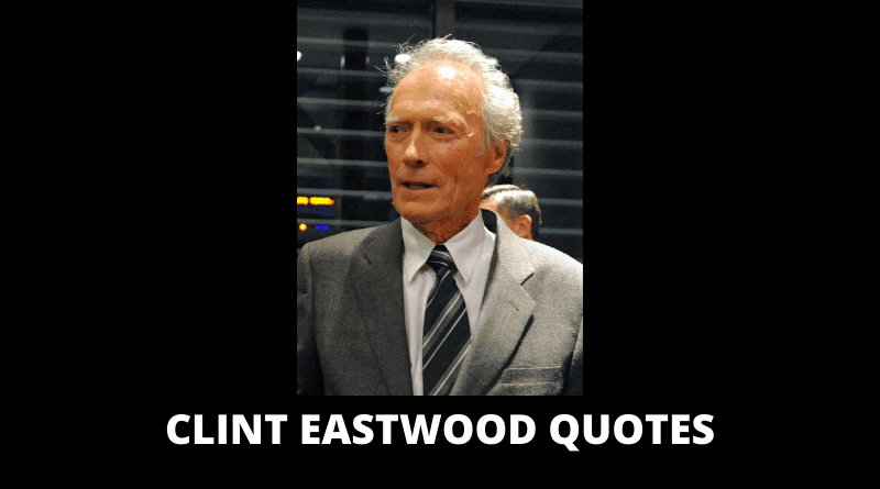 Clint Eastwood Quotes featured
