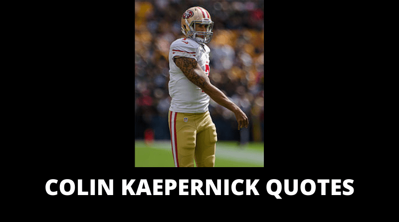 Colin Kaepernick quotes featured