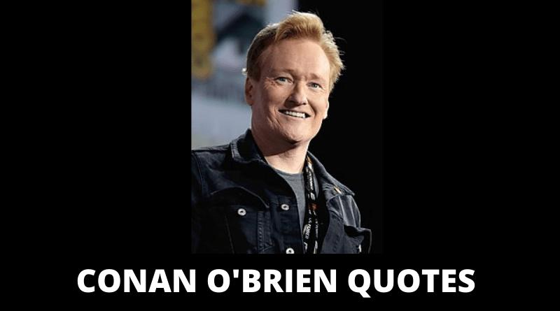 Conan O'Brien quotes featured
