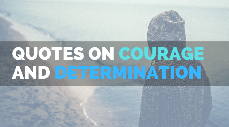 Courage Quotes featured