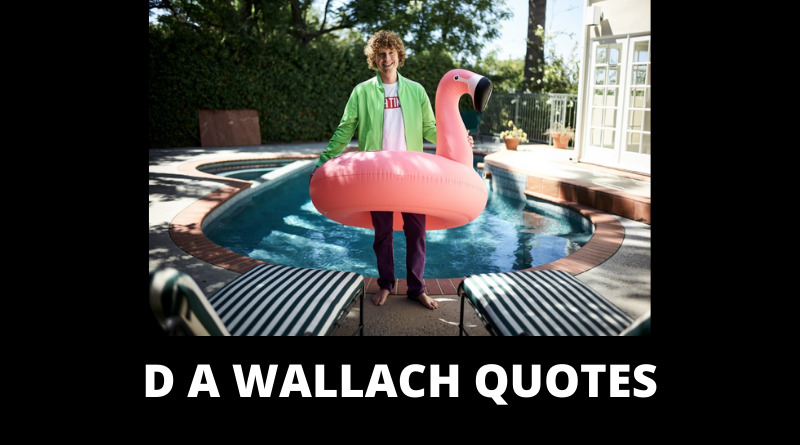 D A Wallach Quotes featured