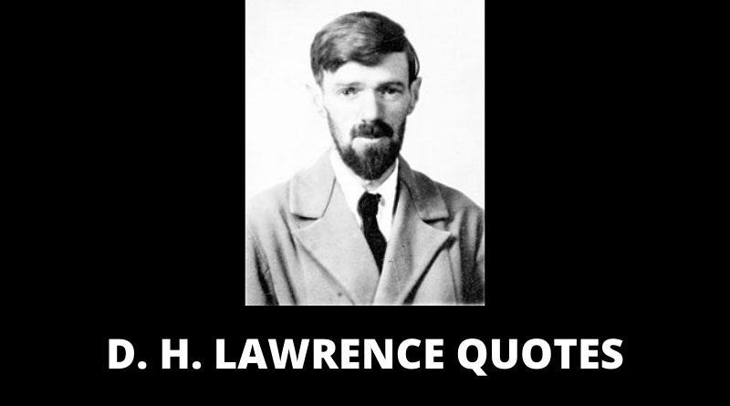 D H Lawrence quotes featured