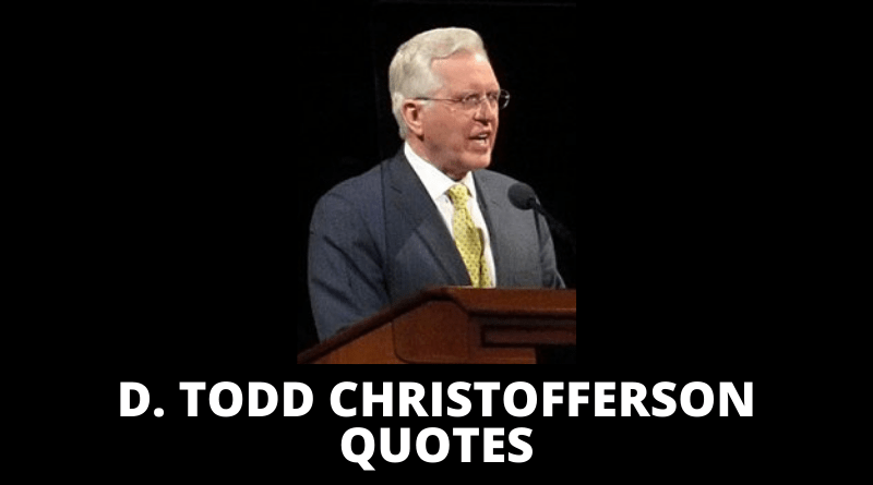 D Todd Christofferson quotes featured