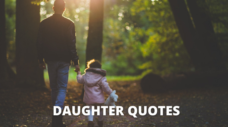 DAUGHTER QUOTES FEATURE