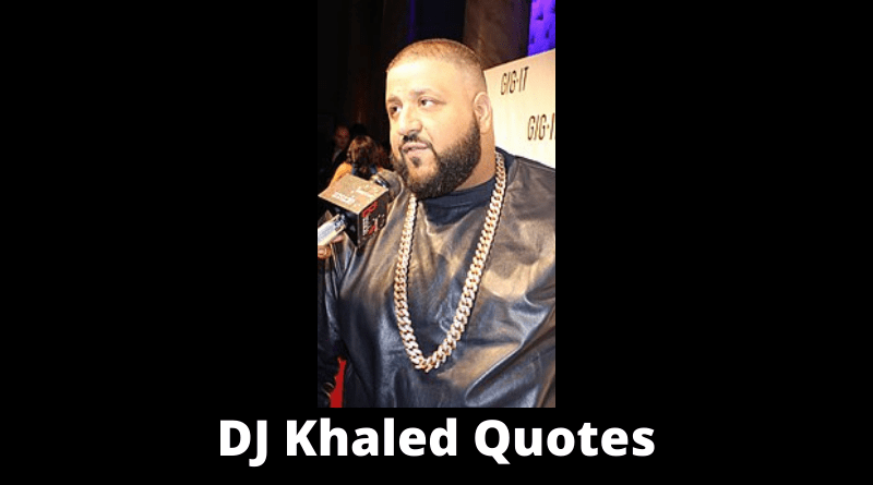 DJ Khaled quotes featured