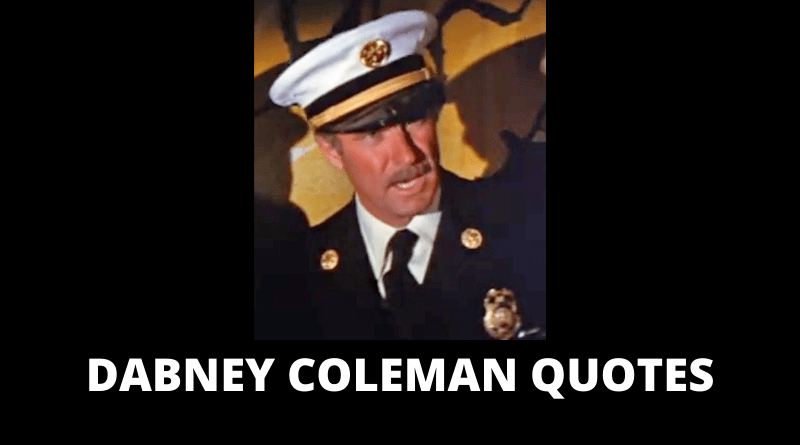 Dabney Coleman Quotes featured