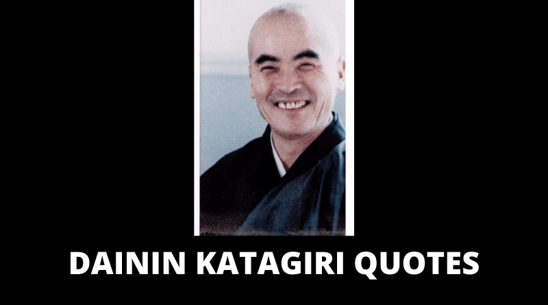 Dainin Katagiri Quotes featured