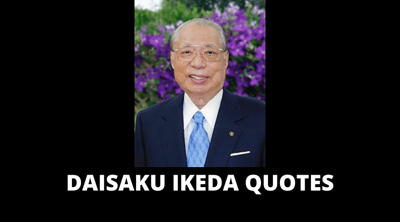 Daisaku Ikeda quotes featured
