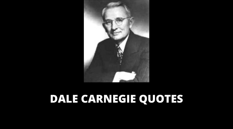Dale Carnegie Quotes featured