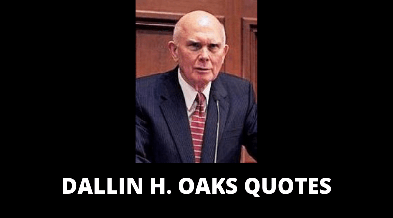 Dallin H Oaks quotes featured