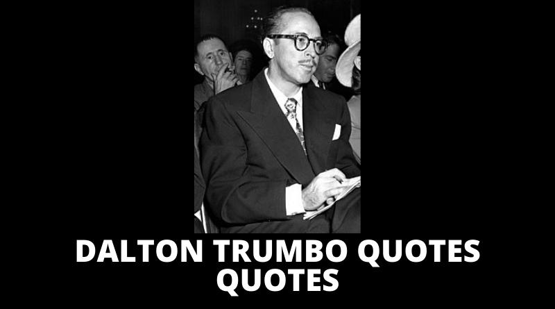 Dalton Trumbo Quotes featured