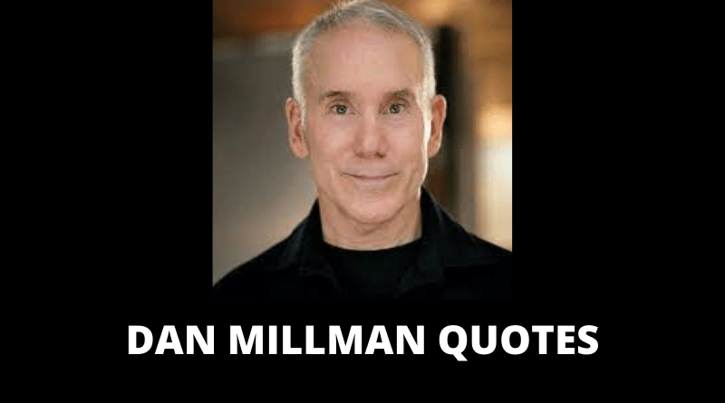 Dan Millman quotes featured
