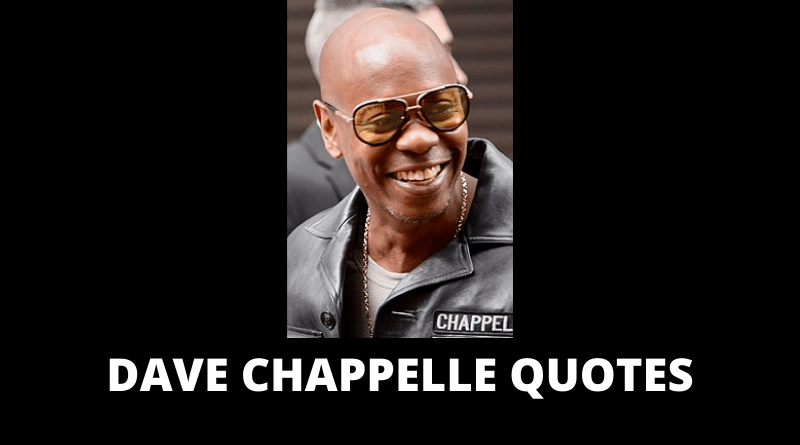 Dave Chappelle quotes featured