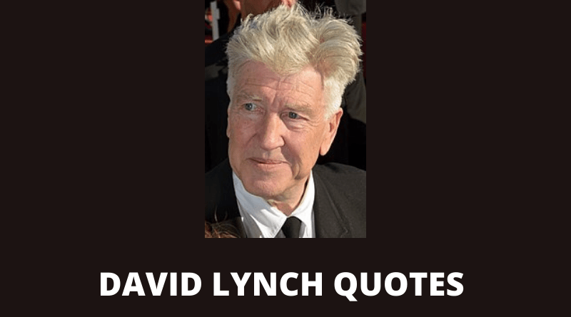 David Lynch quotes featured
