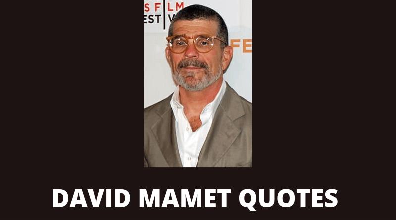 David Mamet quotes featured