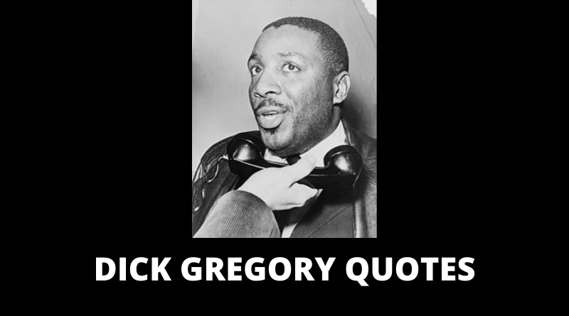 Dick Gregory Quotes featured