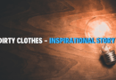 Dirty Clothes_Short Inspirational Stories