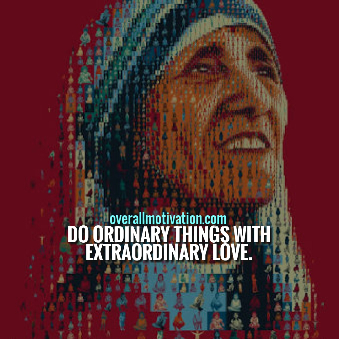 Mother Teresa Quotes On Humanity, Peace & Love | OverallMotivation