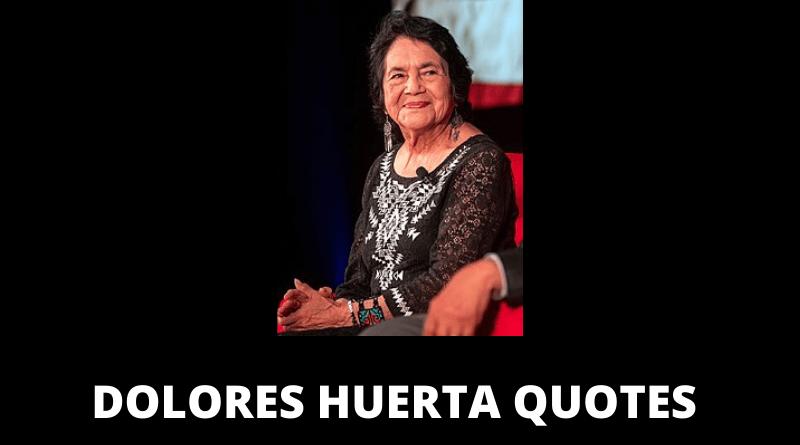 Dolores Huerta Quotes featured
