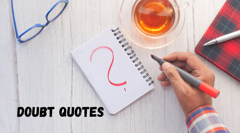 Doubt quotes featured