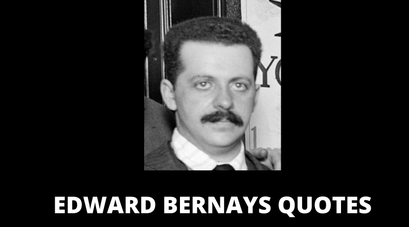 EDWARD BERNAYS QUOTES FEATURED