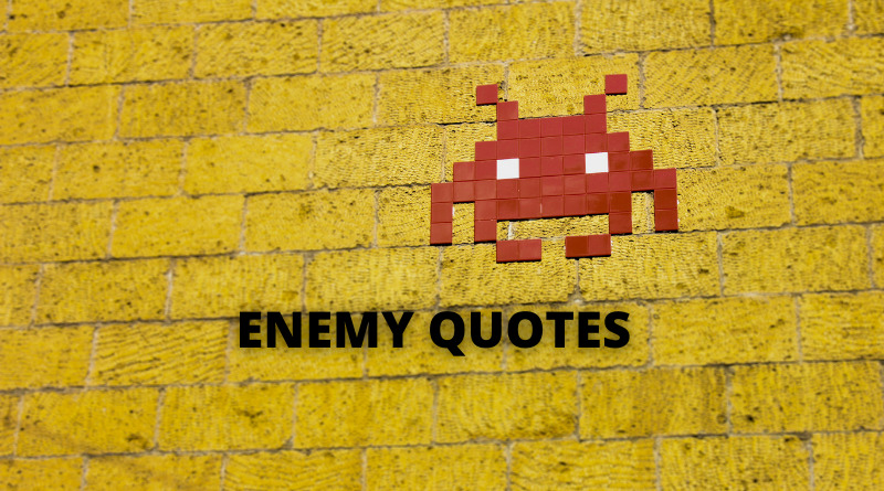 ENEMY QUOTES FEATURE