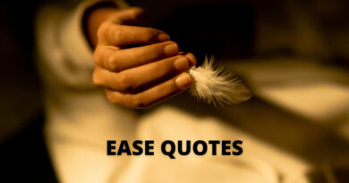 Ease Quotes featured