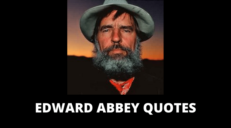 Edward Abbey quotes featured