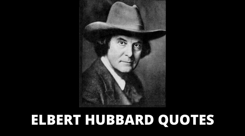 Elbert Hubbard Quotes featured
