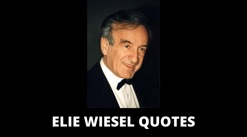 Elie Wiesel Quotes featured