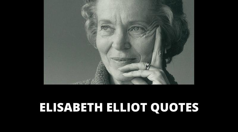 Elisabeth Elliot Quotes featured