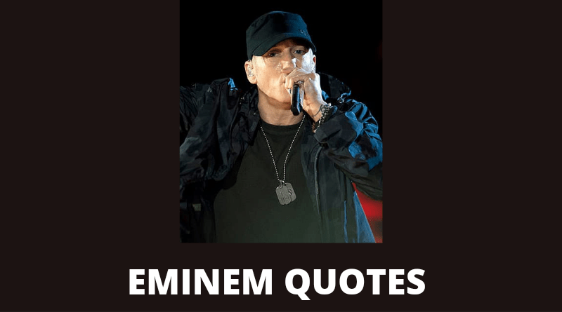 Eminem quotes featured
