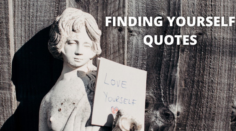 FINDING YOURSELF QUOTES FEATURE