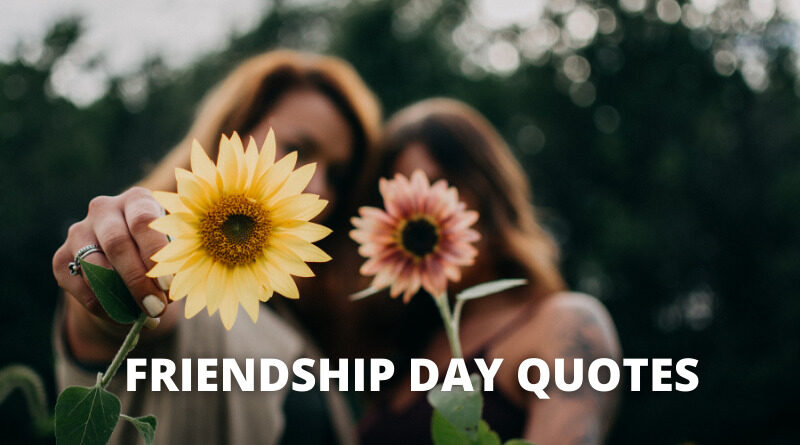 FRIENDSHIP DAY QUOTES FEATURE