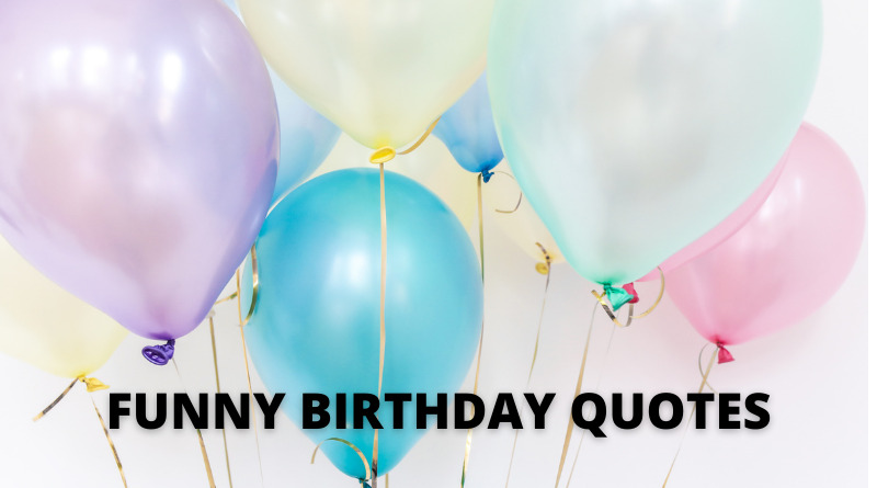 FUNNY BIRTHDAY QUOTES FEATURE