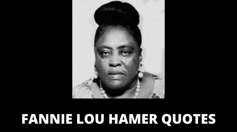 Fannie Lou Hamer quotes featured