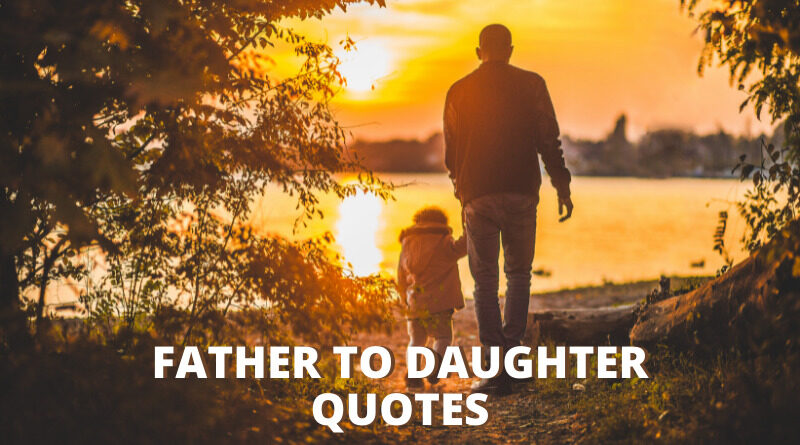 Father To Daughter Quotes Featured