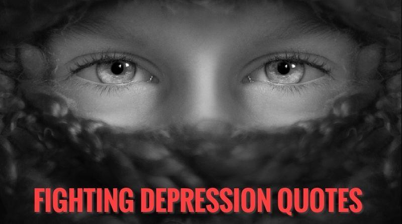 Fighting Depression Quotes-battling depression