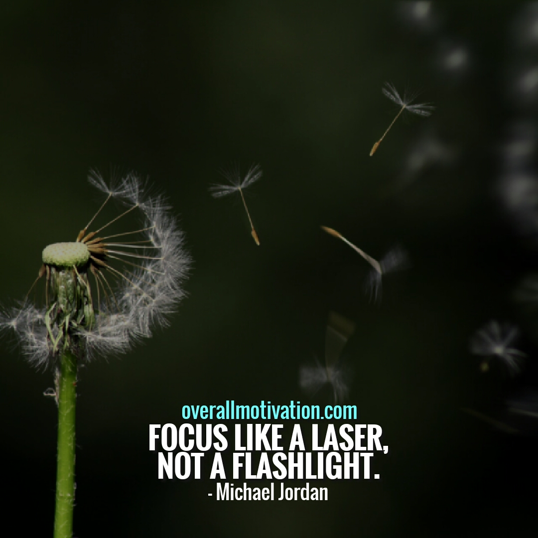 focus like a laser