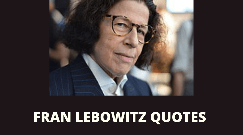 Fran Lebowitz Quotes featured