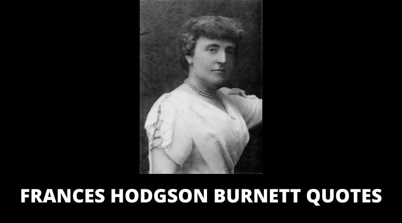 Frances Hodgson Burnett Quotes featured