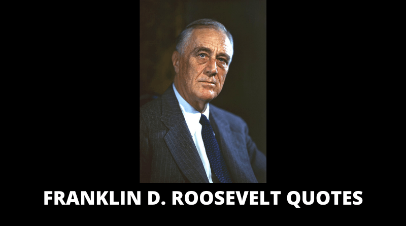Franklin D Roosevelt Quotes featured