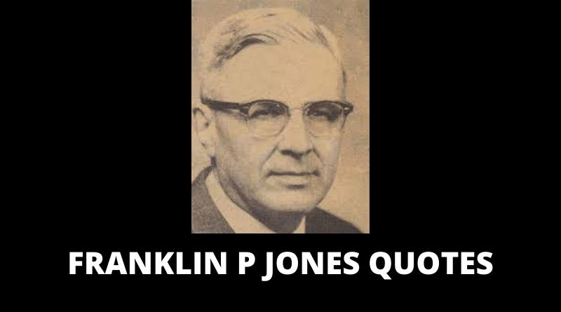 Franklin P Jones quotes featured