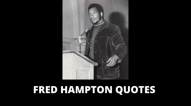 Fred Hampton quotes featured