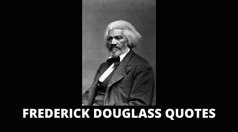Inspirational Frederick Douglass Quotes