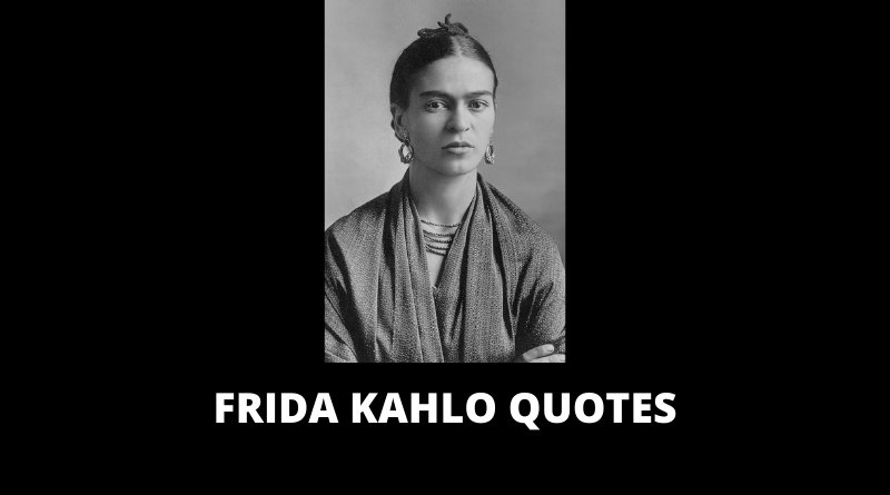 Frida Kahlo Quotes featured