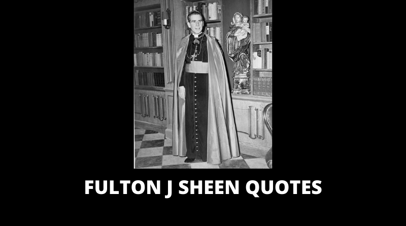 Fulton J Sheen Quotes featured