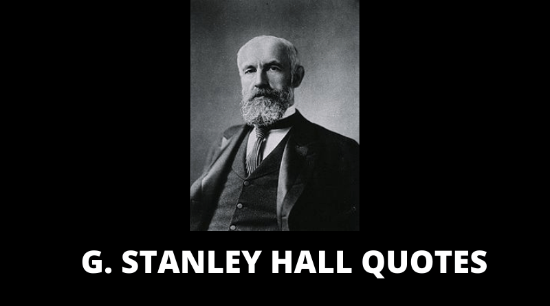 G Stanley Hall quotes featured
